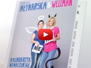 Kalendarzyk Niemałżeński – Dorota Wellman & Paulina Młynarska